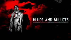 BluesAndBullets